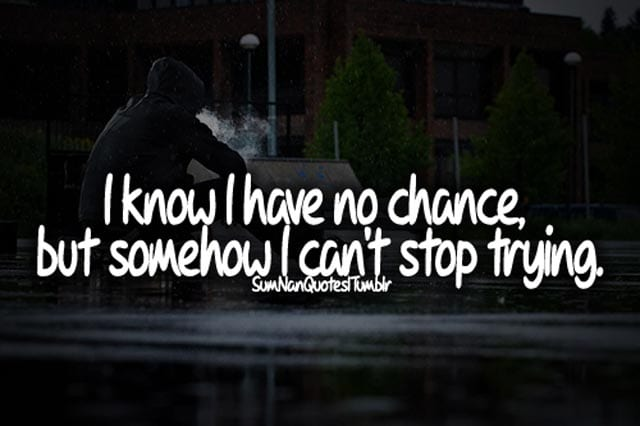 skateboarding-quotes-i-know-i-have-no-chance-but-somehow-i-cant-stop-trying