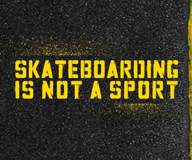 skateboarding-quotes-skateboarding-is-not-a-sport